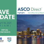 ASCO Direct Highlights™ 2021 Miami Virtual Symposium