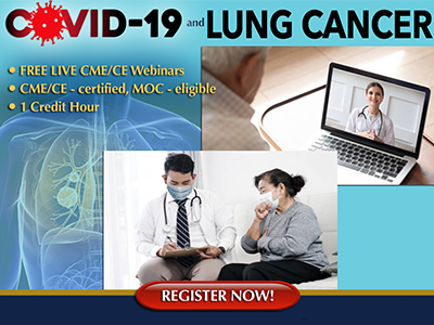 Lung Cancer and COVID-19 in the Outpatient Setting: What Clinicians Need to Know